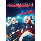 HOLY BREAKER! 2 -THE WISH IN THE NIGHT OF THE STAR TALERS.-